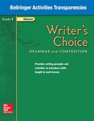 Writer's Choice, Grade 8, Bellringer Activities Transparencies