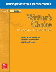 Writer's Choice 2009, Grade 10, Bellringer Activities Transparencies