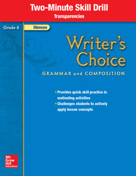 Writer's Choice, Grade 6, Two Minute Skill Drill Transparencies