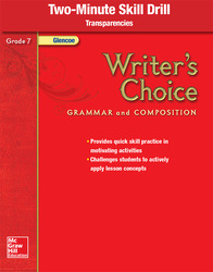 Writer's Choice, Grade 7, Two Minute Skill Drill Transparencies