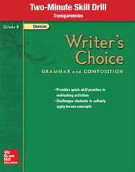 Writer's Choice, Grade 8, Two Minute Skill Drill Transparencies