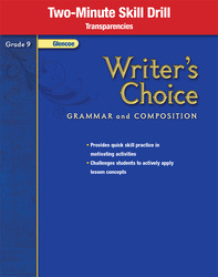 Writer's Choice, Grade 9, Two Minute Skill Drill Transparencies
