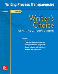 Writer's Choice, Grade 6, Writing Process Transparencies