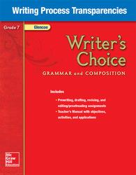 Writer's Choice, Grade 7, Writing Process Transparencies