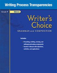 Writer's Choice, Grade 9, Writing Process Transparencies