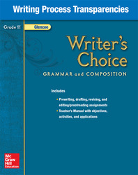 Writer's Choice, Grade 11, Writing Process Transparencies