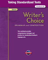Writer's Choice, Grades 6-8, Taking Standardized Tests