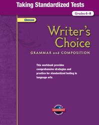 Writer's Choice, Grades 6-8, Taking Standardized Tests
