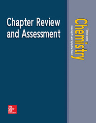 Chemistry: Concepts & Applications, Chapter Review & Assessment