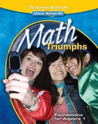 Math Triumphs--Foundations for Algebra 1, Teacher Edition