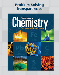 Chemistry: Concepts & Applications, Problem Solving Transparencies