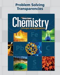 Chemistry: Concepts & Applications, Problem Solving Transparencies