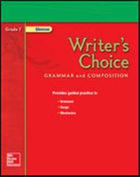 Writer's Choice, Grade 7, Teacher Classroom Resources