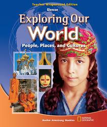 Exploring Our World, Teacher Wraparound Edition