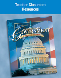 United States Government: Democracy in Action, Teacher Classroom Resources