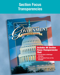 United States Government: Democracy in Action, Section Focus Transparencies, Strategies, and Activities