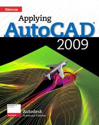 Applying AutoCAD® 2009 Instructor Resource CD-ROM