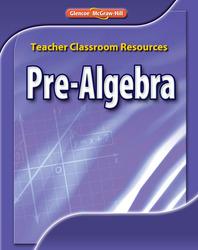 Pre-Algebra, Teacher Classroom Resources