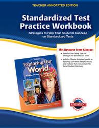 Exploring Our World, Standardized Test Practice Workbook Teacher Edition