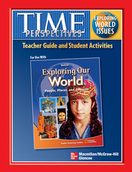 Exploring Our World, TIME Focus on World Issues Guide with Student Activities
