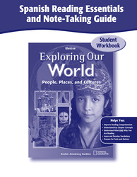 Exploring Our World, Spanish Reading Essentials and Note-Taking Guide Workbook