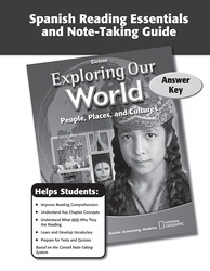 Exploring Our World, Spanish Reading Essentials and Note-Taking Guide Answer Key
