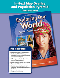 Exploring Our World, In-Text Map Overlay and Population Pyramid Transparencies, Strategies and Activities