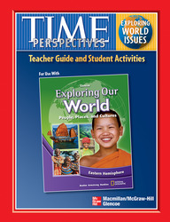 Exploring Our World: Eastern Hemisphere, TIME Focus on World Issues Teacher Guide with Student Activities