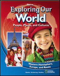 Exploring Our World: Western Hemisphere, Europe, and Russia, Reading Essentials and Note-Taking Guide Workbook