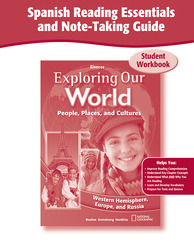Exploring Our World: Western Hemisphere, Europe, and Russia, Spanish Reading Essentials and Note-Taking Guide Workbook