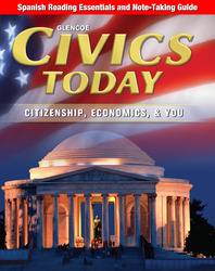 Civics Today: Citizenship, Economics, & You, Spanish Reading Essentials and Note-Taking Guide Workbook
