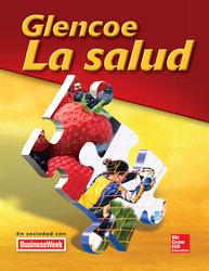 Glencoe Health, La Salud, Student Edition