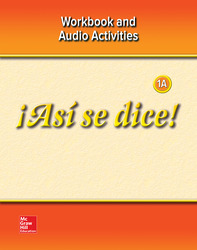 ¡Así se dice! Level 1A,  Workbook and Audio Activities