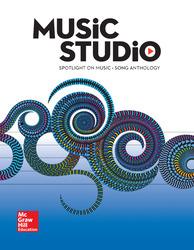 Spotlight on Music, Grade 6 Student Song Anthology