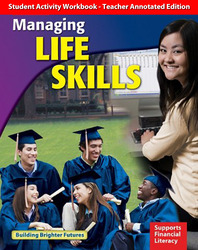 Managing Life Skills, Student Activity Workbook, Teacher Annotated Edition