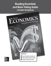 Economics: Principles and Practices, Reading Essentials and Note-Taking Guide, Student Workbook