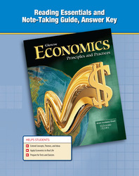 Economics: Principles and Practices, Reading Essentials and Note-Taking Guide, Answer Key