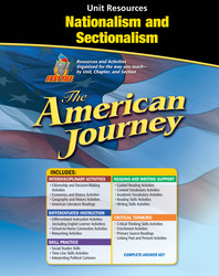 The American Journey, Nationalism and Sectionalism Resource Book
