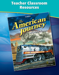 The American Journey: Modern Times, Teacher Classroom Resources
