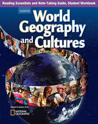 World Geography and Cultures, Reading Essentials and Note-Taking Guide, Student Workbook