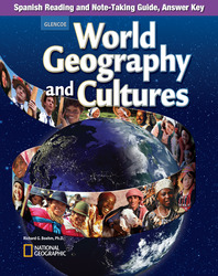 World Geography and Cultures, Spanish Reading and Note-Taking Guide, Answer Key
