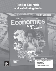 Economics: Today and Tomorrow, Reading Essentials and Note-Taking Guide, Student Workbook