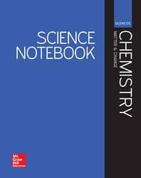 Glencoe Chemistry: Matter & Change, Science Notebook, Student Edition