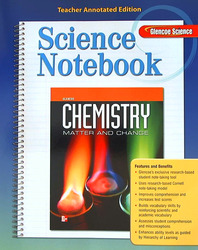 Glencoe Chemistry: Matter & Change, Science Notebook, Teacher Annotated Edition