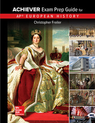 Freiler, AP Achiever Exam Prep Guide European History, 2017, 2e, Student Edition