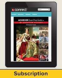 Freiler, AP Achiever Exam Prep Guide European History, © 2017, 2e, Connect® 6-year subscription