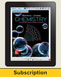 Silberberg, Chemistry: The Molecular Nature of Matter and Change © 2018, 8e (Reinforced Binding) Student Bundle (Student Edition with ConnectED eBook), 1-year subscription