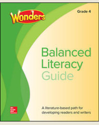 Wonders Balanced Literacy Grade 4 Unit 1 Student Edition