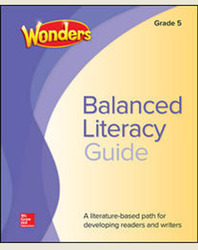 Wonders Balanced Literacy Grade 5 Unit 5 Student Edition