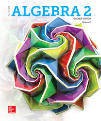 Algebra 2 2018, Teacher Edition, Volume 1